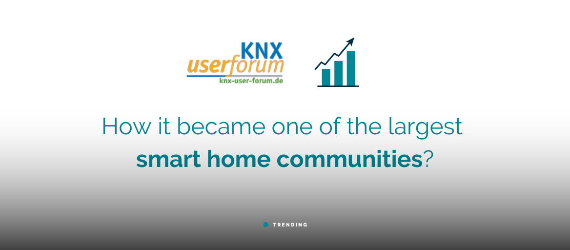 KNX user forum: How it became one of the largest smart home communities